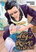 WAY OF THE HOUSEHUSBAND, VOL. 5