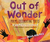 Out of Wonder: Poems Celebrating Poets (CD)