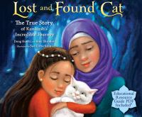Lost and Found Cat: The True Story of Kunkush's Incredible Journey (CD)
