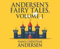 Andersen's Fairy Tales, Vol. 1