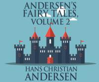 Andersen's Fairy Tales, Vol. 2