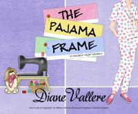 The Pajama Frame