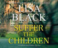 Suffer the children [compact audio disc (unabridged MP3)]