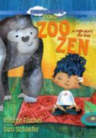 ZOO ZEN: A YOGA STORY FOR KIDS [dvd]