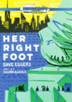 Her right foot [DVD]