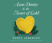 Aunt Dimity and the Heart of Gold