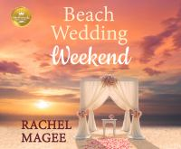 Beach Wedding Weekend