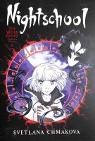 Nightschool. The weirn books collector's edition. 1
