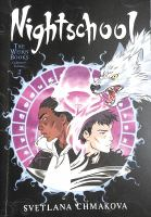 Nightschool. The weirn books collector's edition. 2
