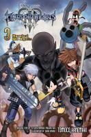 Kingdom Hearts III : the novel. Vol. 3, Remind me again