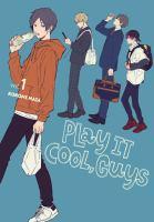 Play it cool, guysvolumes : illustrations ; 21 cm