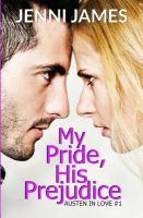 My Pride, His Prejudice