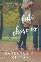 Fate Chose Us