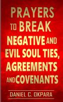 Prayers to Break Negative and Evil Soul Ties, Agreements and Covenants