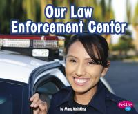 Our Law Enforcement Center