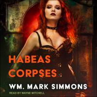 Habeas Corpses
