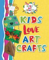 Kids Love Art Crafts