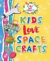 Kids Love Space Crafts