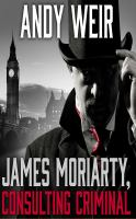 James Moriarty, Consulting Criminal