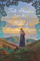 Folk Stories From The Hills Of Puerto Rico