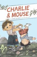 Charlie and Mouse