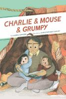 Charlie & Mouse & Grumpy