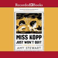 Miss Kopp Just Won't Quit (CD)