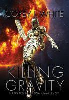Killing Gravity