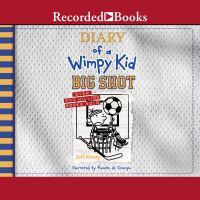 Big Shot: Diary of A Wimpy Kid
