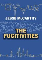 The Fugitivities