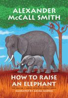 Media Cover for How to Raise an Elephant