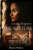 Ghettos Forgotten Daughters