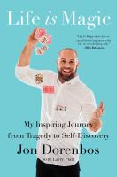 Media Cover for Life Is Magic: An Extraordinary True Story of Trauma and Transformation