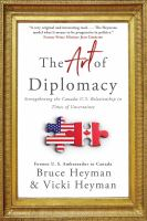 Media Cover for Art of Diplomacy: Strengthening the Canada-U.S. Relationship in Times of Uncerta