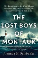 The Lost Boys of Montauk