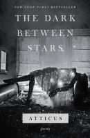 Dark Between Stars: Poems