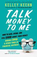 Talk Money to Me by Kelley Keehn