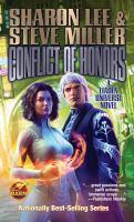 Conflict of Honors A Liaden Universe Novel.