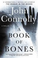 A Book of Bones : A Thriller.