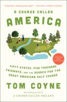 A Course Called America