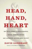 Head, Hand, Heart by David Goodhart