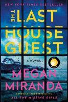 The Last House Guest A Novel.