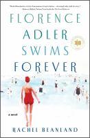 Florence Adler Swims Forever : A Novel