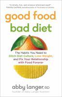 Good Food, Bad Diet