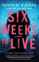 Six weeks to live : a novel