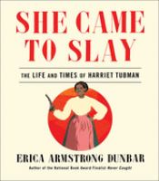 Cover of She Came to Slay: The Life