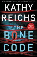 The Bone Code : A Temperance Brennan Novel