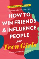 How To Win Friends And Influence People For Teen Girls (Reissue)