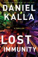 Lost immunity : a thriller