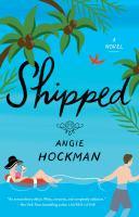 Shipped: A Novel